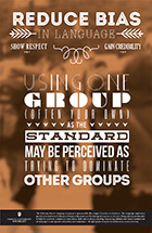 Using One Group as the Standard may be Perceived as Trying to Dominate Other Groups