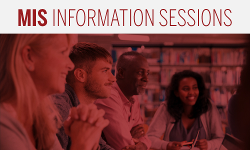 MIS Information Sessions