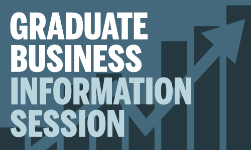 Graduate Business Open House